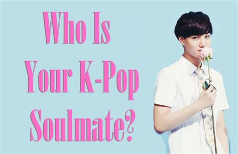 is my quiz quiz who is your k pop soulmate soompi