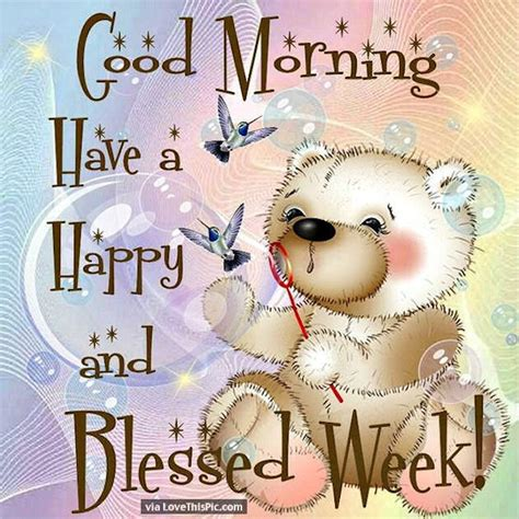happy week images morning a happy and blessed new week pictures