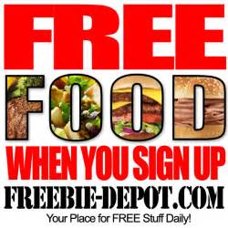 Free Food Free Food When You Sign Up 75 Restaurants Freebie Depot