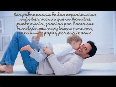 imagenes muy bonitas para el dia del padre frases bonitas para el dia del padre feliz dia papa