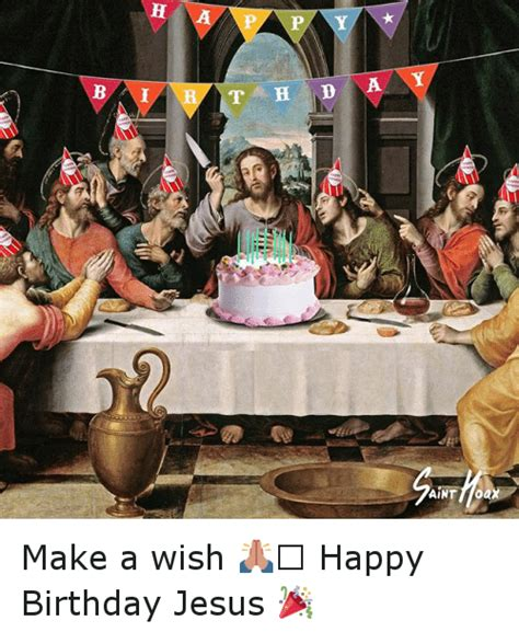 Happy Birthday Jesus Meme - h tah d a r フ anf ant toax jii p a b make a wish happy