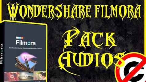 tutorial filmora en español pack audio y musica sin copy tutorial filmora youtube