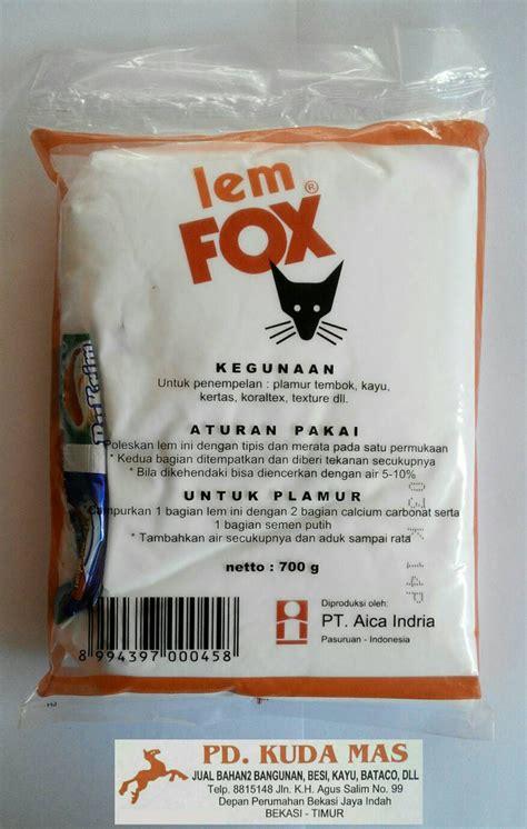 Lem Kayu Fox jual lem putih pvac fox merah 700 gram pd kuda