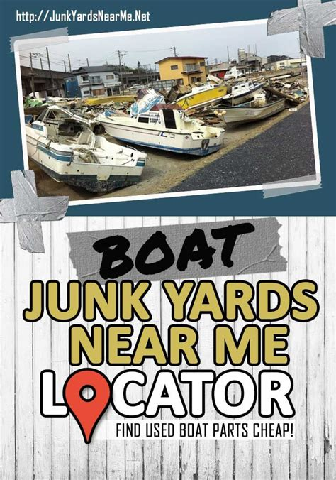 used boat supplies near me click here to find boat salvage yards near me and get used