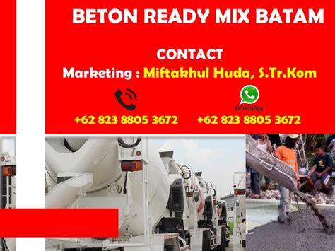Harga Beton Cor Ready Mix Termurah2017 0823 8805 3672 tsel beton cor ready mix batam 2017