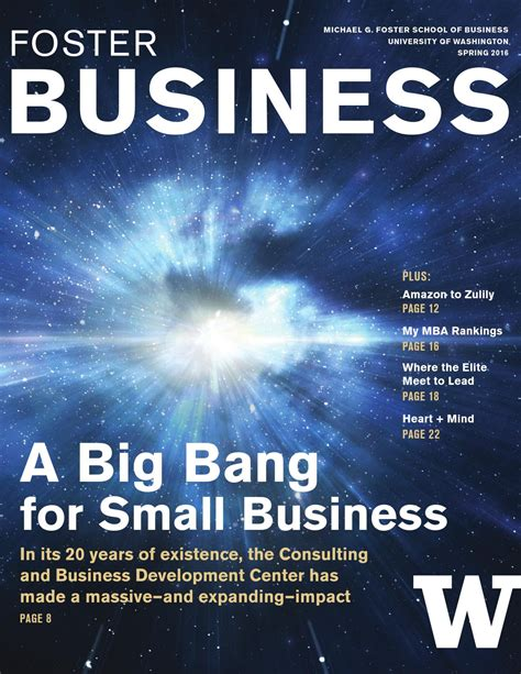 Mba Small Business Consulting by Foster Business Magazine 2016 By Of