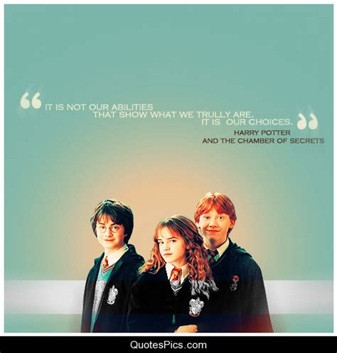 harry potter and the chamber of secrets series 2 it s not our abilities that show us what we truly are