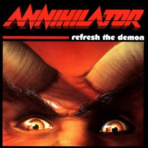 Cd Annihilator annihilator refresh the cd
