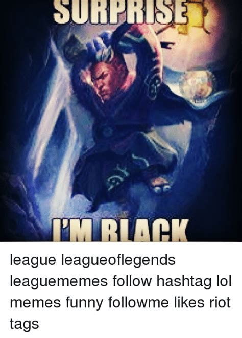 Chions League Memes - league of legend meme 28 images league of legends meme