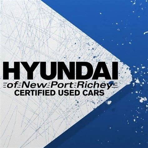 Hyundai Of New Port Richey Used Cars by Hyundai Of New Port Richey Certified Used Cars Posts