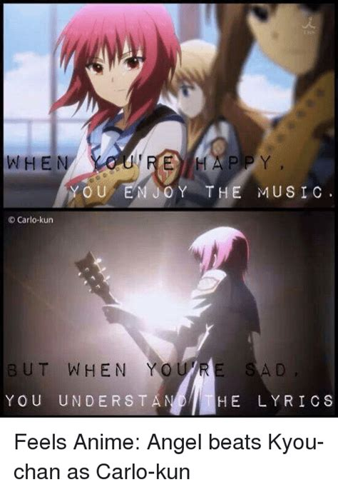 Angel Beats Memes - when e happy you em y the music carlo kun but when youre