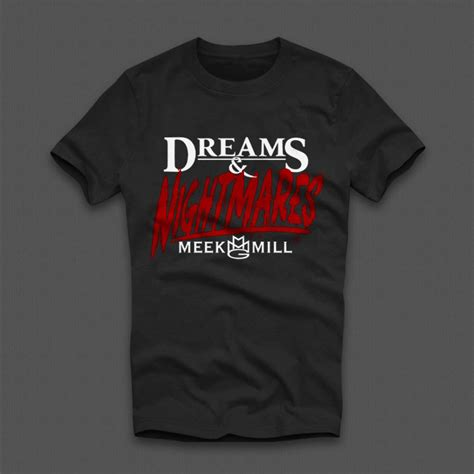 dreams and nightmares meek mill t shirt wehustle menswear womenswear hats mixtapes more