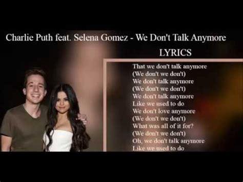 charlie puth lyrics charlie puth feat selena gomez we don t talk anymore