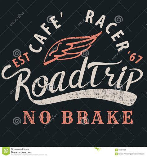 Tshirt Cafe Racer California cafe racer roadtrip typographic for t shirt design