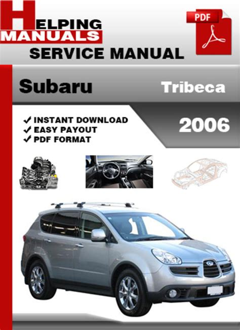 download car manuals 2006 subaru b9 tribeca auto manual subaru tribeca 2006 service repair manual download download manua