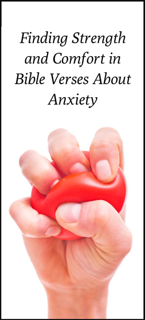 finding comfort in god finding strength and comfort in bible verses about anxiety