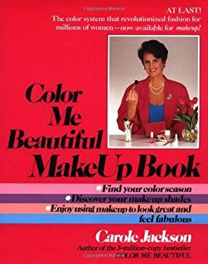 color me beautiful book color me beautiful make up book by carole jackson