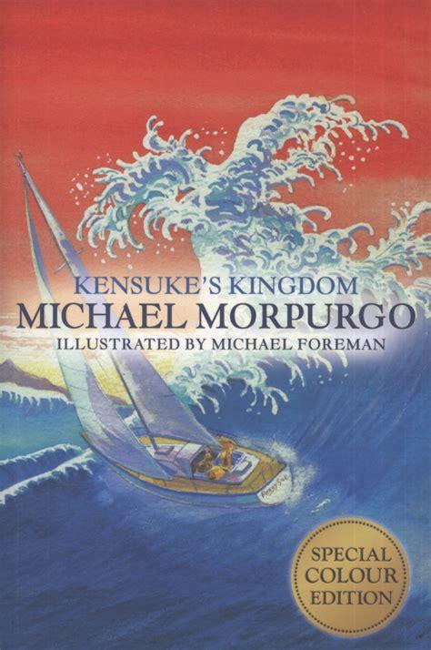 1405248564 kensuke s kingdom kensuke s kingdom by morpurgo michael 9781405248563