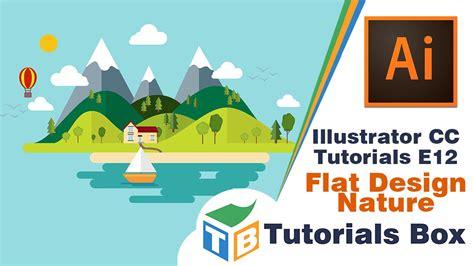 flat landscape illustrator tutorial for beginners youtube illustrator cc tutorials e12 flat design nature youtube