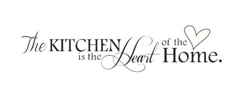 the kitchen is the heart of the home the kitchen is the heart of the home vinyl wall decal only
