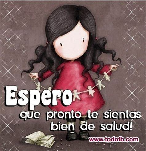 imagenes q te sientas mejor pin recuperate pronto frases on pinterest