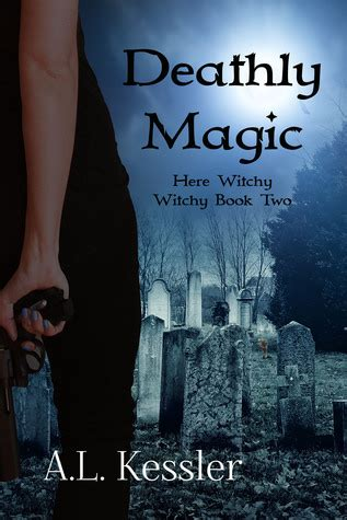 Summary Of And The Magic L by S Reading Palace Deathly Magic By A L Kessler Review Teaser Tuesday