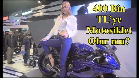 motosiklet fuari istanbul tuem modeller ve fiyatlar ful