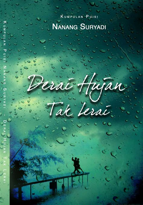 Penyair Midas 1 buku kumpulan puisi derai hujan tak lerai karya nanang suryadi
