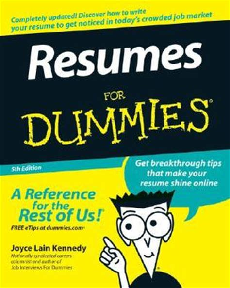 Resumes For Dummies by Resumes For Dummies By Joyce Kennedy Reviews