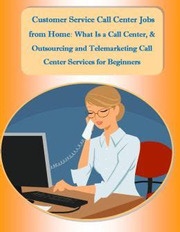customer service call center from home what is a