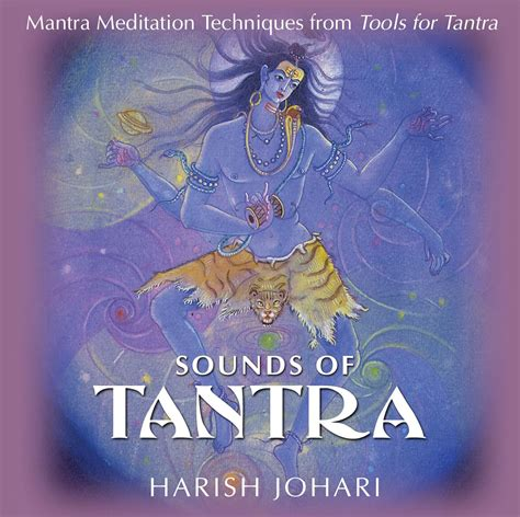 Harish Johari Also Search For Sounds Of Tantra Audiobook On Cd By Harish Johari Official Publisher Page Simon