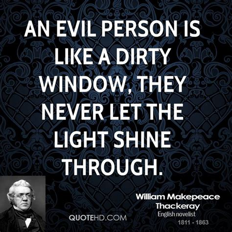 Let The Light Shine Through by 62 Top Evil Quotes And Sayings