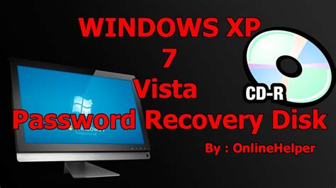 password reset disc xp how to create a windows password reset disk windows 7