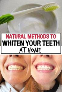how to whiten your teeth at home methods to whiten your teeth at home iwomenhacks