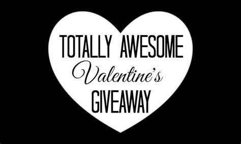 Giveaway Blogger - totally awesome valentine s giveaway blogger signups