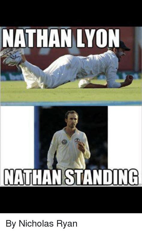 Nathan Meme - nathan lyon nathan standing by nicholas ryan cricket