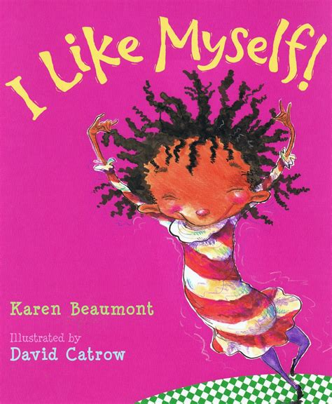 i like myself little library of rescued books i like myself by karen beaumont and david catrow