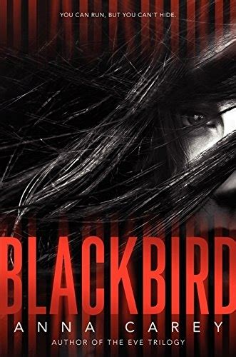 blackbird a novel books nom de code blackbird tome 1 cours ou meurs livraddict