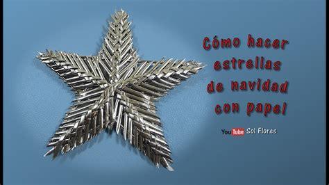 como hacer estrellas de navidad c 243 mo hacer estrellas de navidad con papel manualidades
