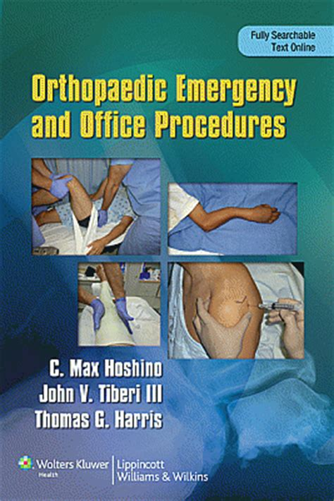 practical office orthopedics books handbook of orthopaedic emergency and office procedures