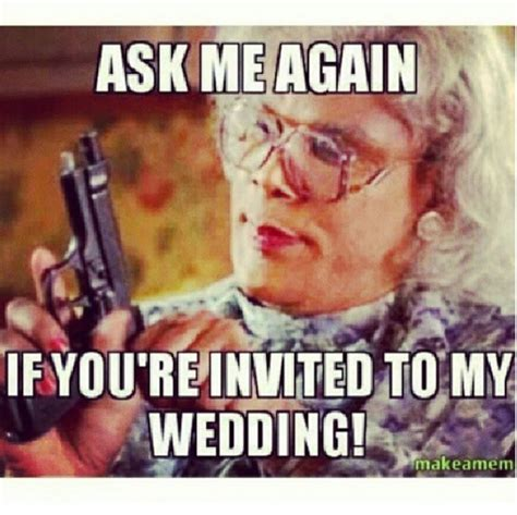 Planning A Wedding Meme - 23 real struggles only brides to be understand