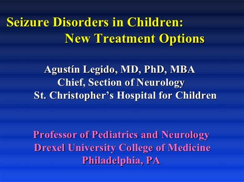 Do Md Phd Mba Programs Exist by Current Epilepsy Treatment Options