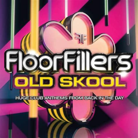 Where To Buy A Dance Floor by Floorfillers Old Skool Cd Nzgameshop Com