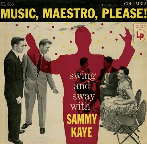 swing and sway with sammy kaye unearthed in the atomic attic music mastro please