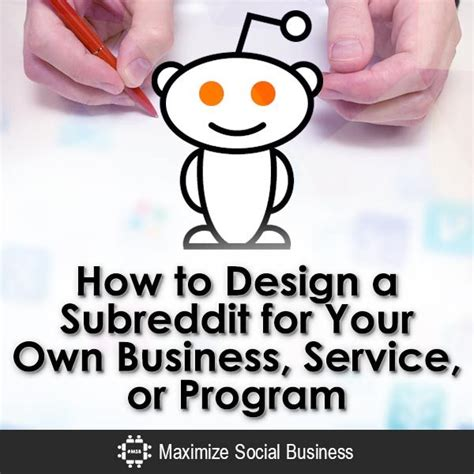 how to your like a service how to design a subreddit for your own business service or program