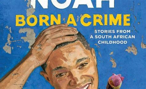 trevor noah a biography books trevor noah to reveal childhood memories in new book all
