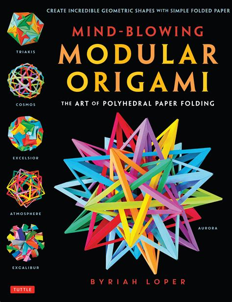 Complex Modular Origami - mind blowing modular origami newsouth books