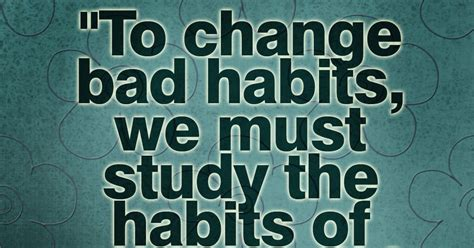 the habit of a happy 30 days to a positive addiction books happy to inspire quote of the day to change bad habits