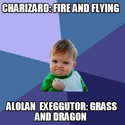 Meme Org - meme creator charizard fire and flying alolan exeggutor