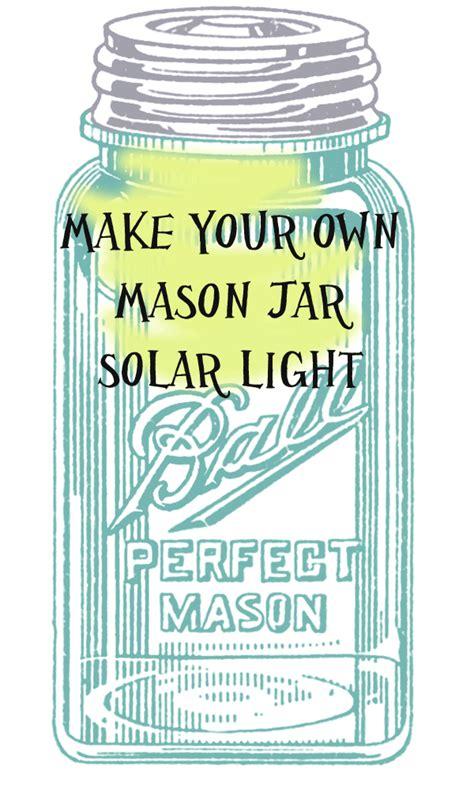 diy jar solar lights jar solar light diy 171 thriftdee